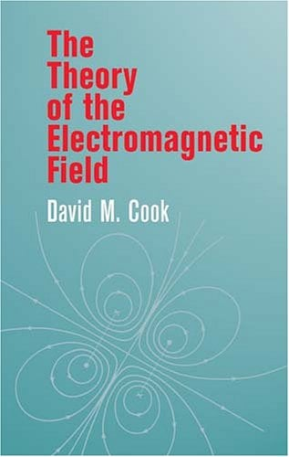 The Theory of the Electromagnetic Field 9780486425672
