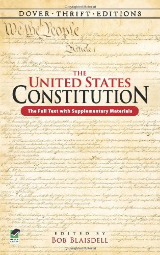 The United States Constitution: The Full Text with Supplementary Materials 9780486471662