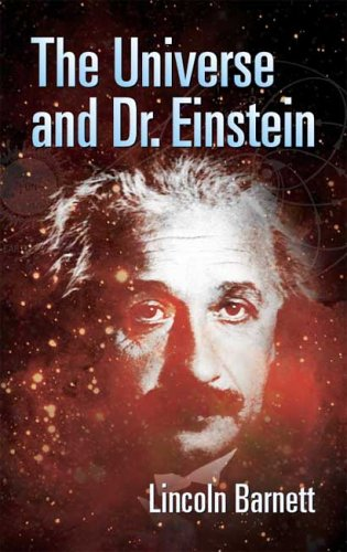 The Universe and Dr. Einstein 9780486445199