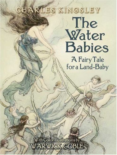 The Water Babies: A Fairy Tale for a Land-Baby 9780486450001