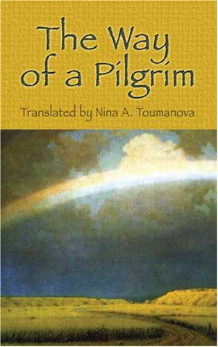 The Way of a Pilgrim 9780486455976