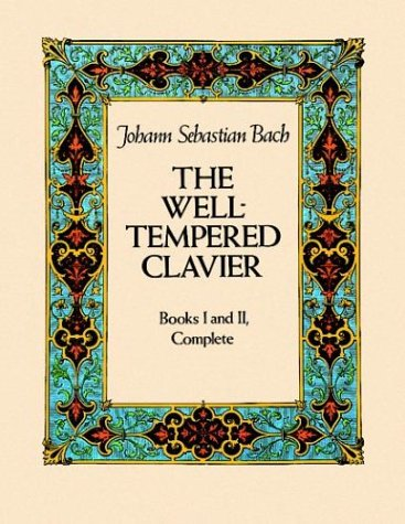 The Well-Tempered Clavier: Books I and II, Complete 9780486245324