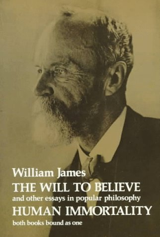 The Will to Believe and Human Immortality 9780486202914