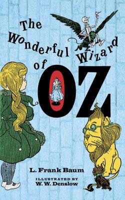 The Wonderful Wizard of Oz 9780486206912