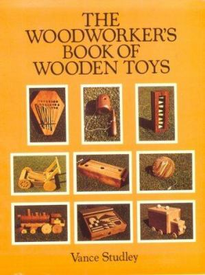The Woodworker's Book of Wooden Toys