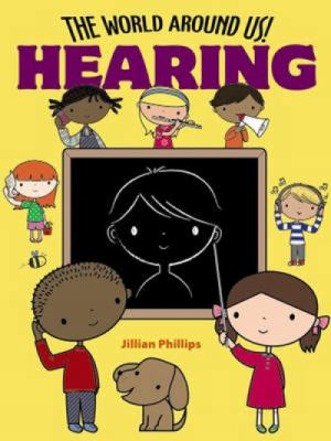 The World Around Us! Hearing
