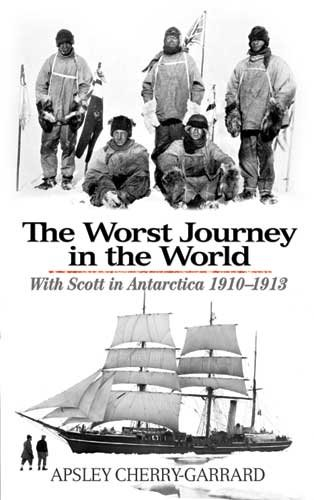 The Worst Journey in the World: With Scott in Antarctica 1910-1913 9780486477329