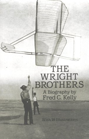The Wright Brothers: A Biography 9780486260563