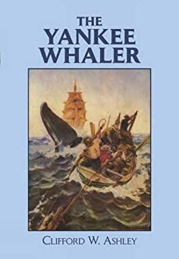 The Yankee Whaler 9780486268545