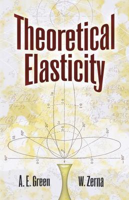 Theoretical Elasticity 9780486670768