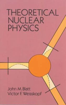 Theoretical Nuclear Physics 9780486668277