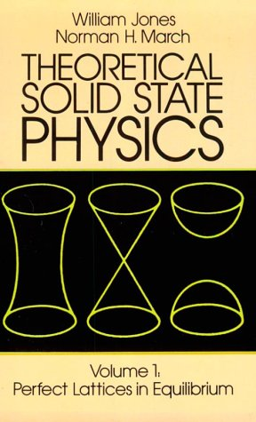 Theoretical Solid State Physics, Volume 1: Perfect Lattices in Equilibrium 9780486650159