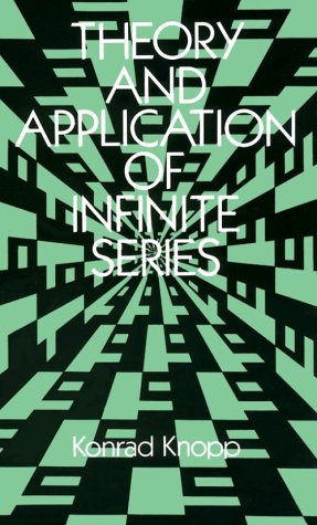 Theory and Application of Infinite Series 9780486661650