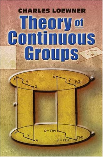 Theory of Continuous Groups 9780486462929