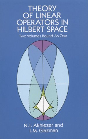 Theory of Linear Operators in Hilbert Space 9780486677484