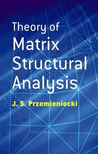 Theory of Matrix Structural Analysis 9780486649481