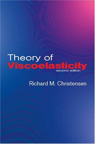 Theory of Viscoelasticity: Second Edition 9780486428802