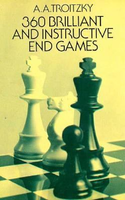 Three Hundred Sixty Brilliant and Instructive End Games 9780486219592