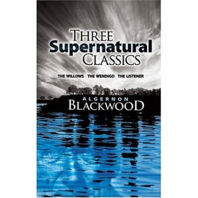 Three Supernatural Classics: