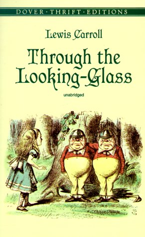 Through the Looking-Glass 9780486408781