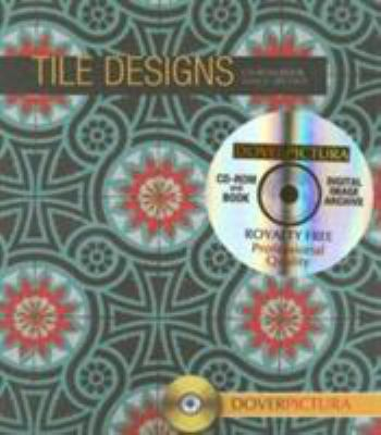 Tile Designs [With CDROM] 9780486998886
