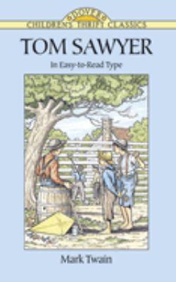Tom Sawyer 9780486291567