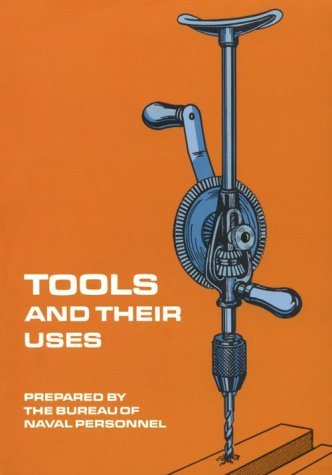Tools and Their Uses 9780486220222