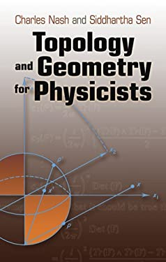 Topology and Geometry for Physicists 9780486478524