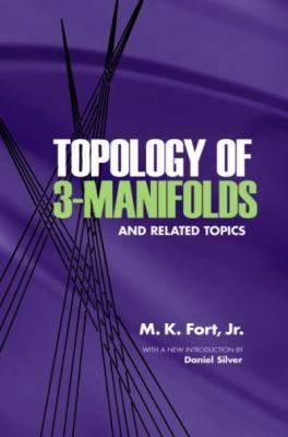 Topology of 3-Manifolds and Related Topics 9780486477534