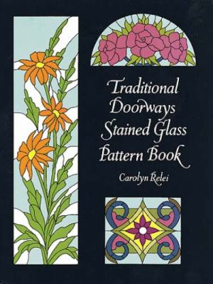 Traditional Doorways Stained Glass Pattern Book 9780486296920