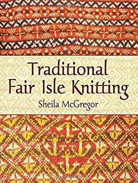 Traditional Fair Isle Knitting 9780486431079