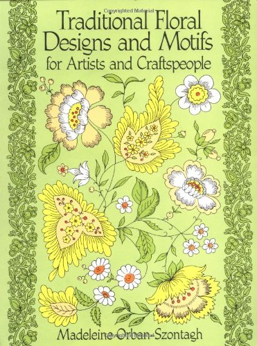 Traditional Floral Designs and Motifs for Artists and Craftspeople 9780486261065