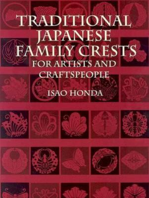 Traditional Japanese Family Crests for Artists and Craftspeople 9780486422732