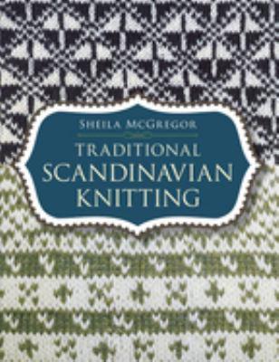 Traditional Scandinavian Knitting 9780486433004