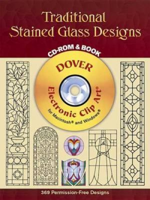 Traditional Stained Glass Designs [With CDROM] 9780486995335