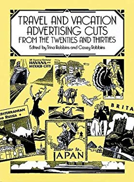 Travel and Vacation Advertising Cuts from the Twenties and Thirties 9780486281995
