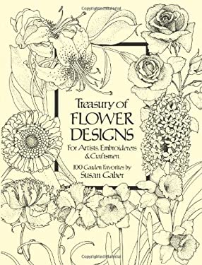 Treasury of Flower Designs for Artists, Embroiderers and Craftsmen 9780486240961