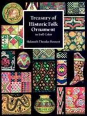 Treasury of Historic Folk Ornament in Full Color 9780486290942