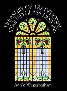 Treasury of Traditional Stained Glass Designs 9780486240848