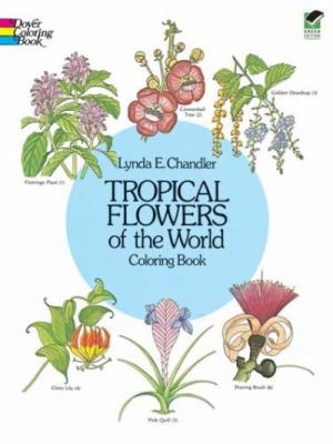 Tropical Flowers of the World Coloring Book 9780486242064