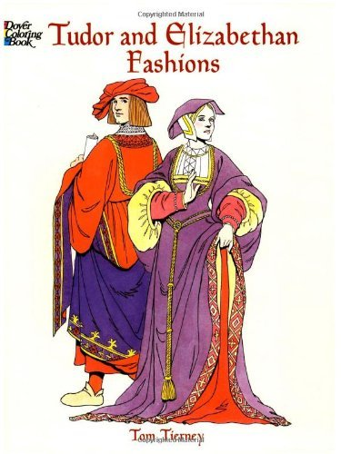 Tudor and Elizabethan Fashions 9780486413204