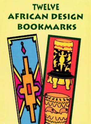 Twelve African Design Bookmarks 9780486299709