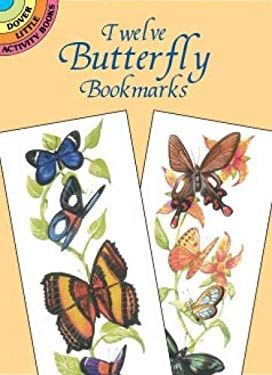 Twelve Butterfly Bookmarks 9780486416397