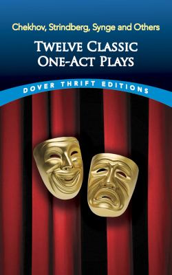 Twelve Classic One-Act Plays 9780486474908