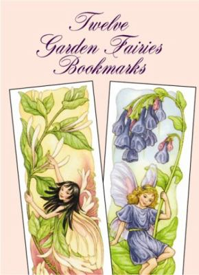 Twelve Garden Fairies Bookmarks 9780486401065