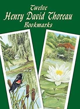 Twelve Henry David Thoreau Bookmarks 9780486428239