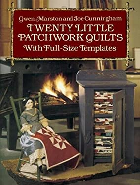 Twenty Little Patchwork Quilts: With Full-Size Templates 9780486261317