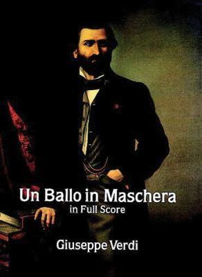 Un Ballo in Maschera in Full Score 9780486291413