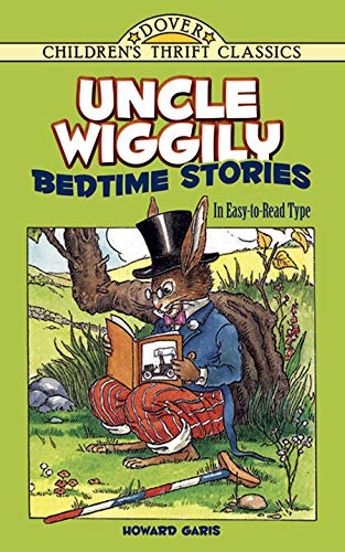 Uncle Wiggily Bedtime Stories: In Easy-To-Read Type 9780486293721