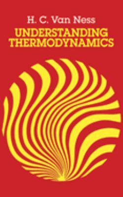 Understanding Thermodynamics 9780486632773
